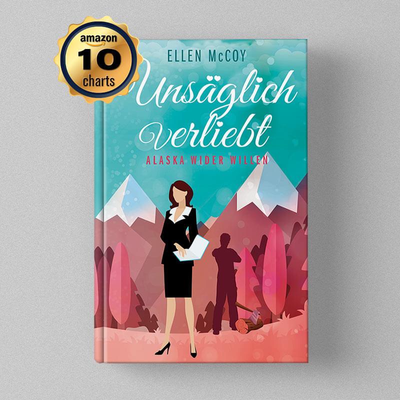 Buchcover Design - Ellen McCoy - Unsäglich verliebt, Alaska wider Willen
