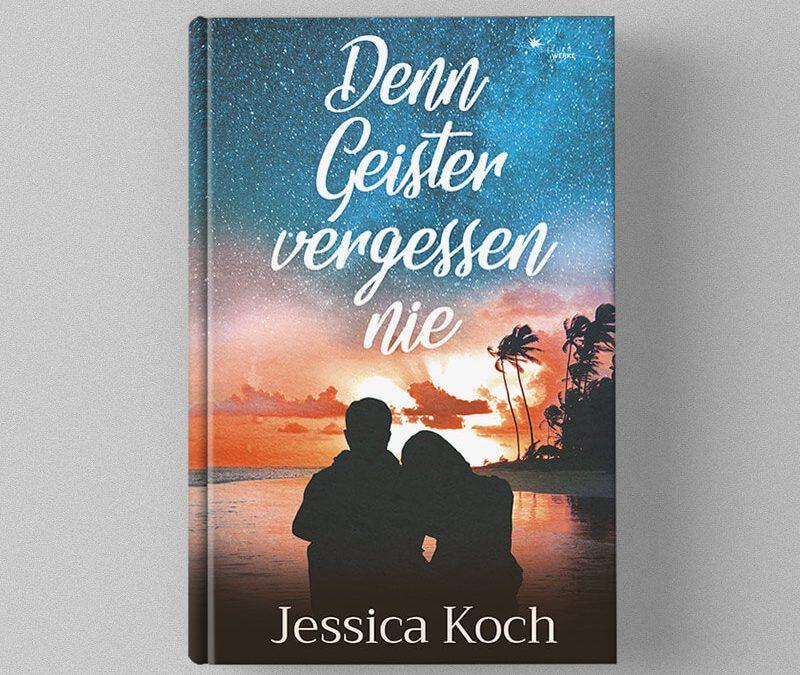 """Jessica Kochs Roman """"Denn Geister vergessen nie"""" ist in den Top 5"""