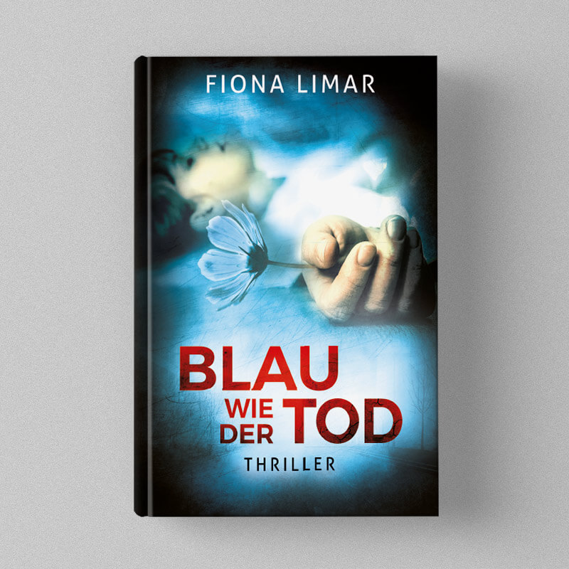 Fiona Limar - Blau wie der Tod (Thriller)