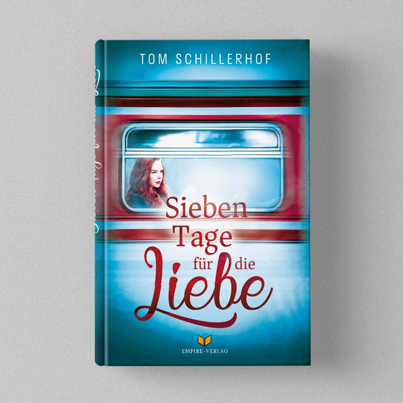 Buchcover Design für Tom Schillerhof - Sieben Tage für die Liebe