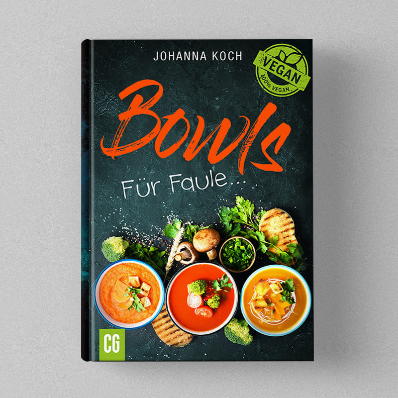 Kochbuch Cover Design - Vegane Bowls für Faule