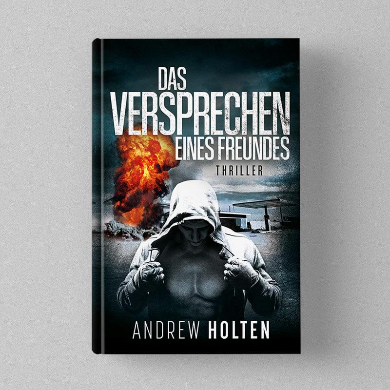 Buchcover Design - Andrew Holten - Das Versprechen eines Freundes - Thriller