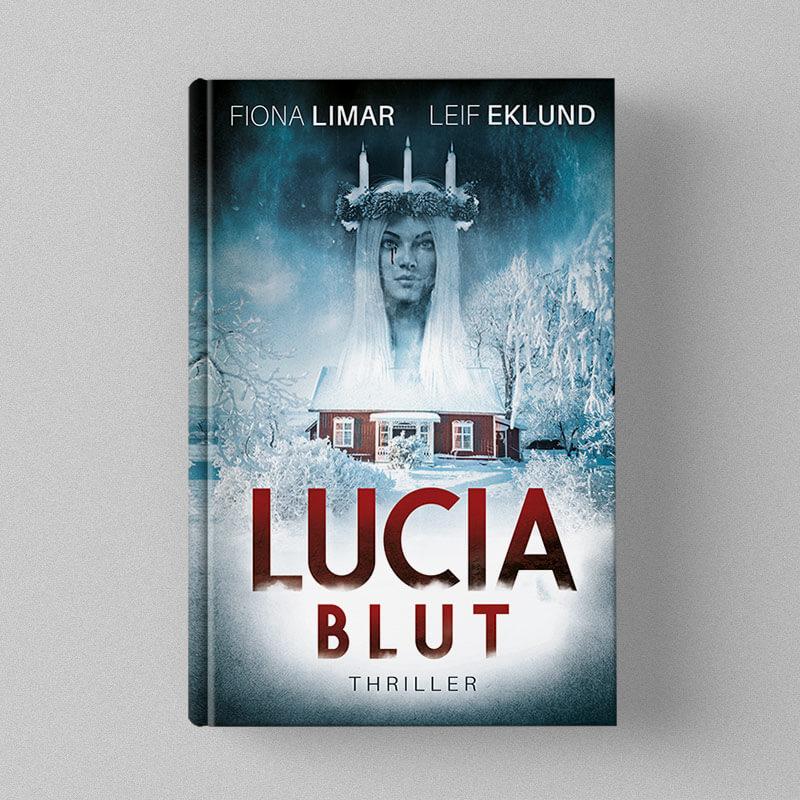 Buchcover Design - Fiona Limar & Leif Eklund - Luciablut - Thriller