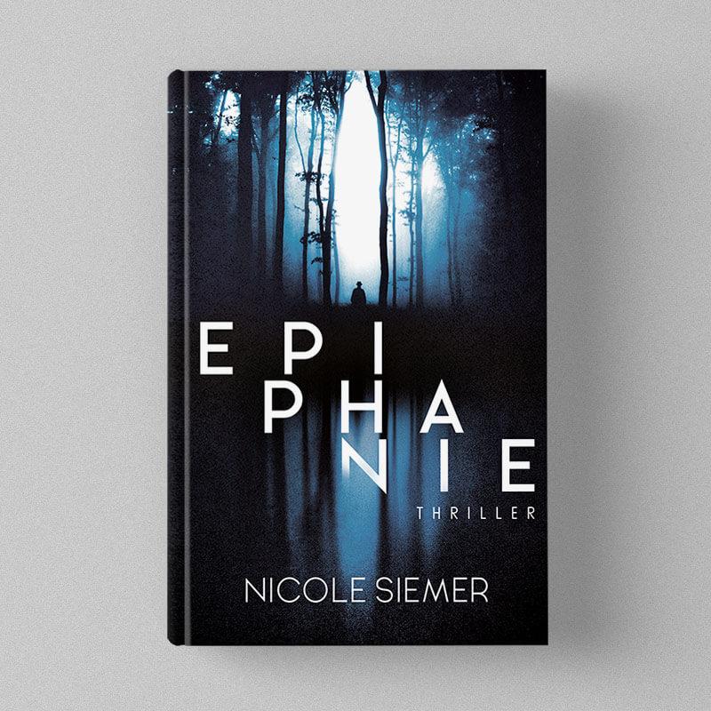 Buchcover Design Nicole Siemer - Epiphanie - Thriller