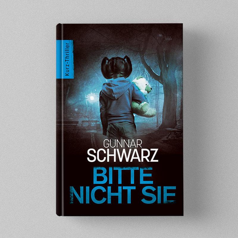 Buch Cover Design - Gunnar Schwarz - Bitte nicht sie